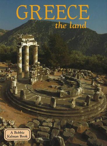 Greece, the Land - Lands, Peoples & Cultures (Paperback)