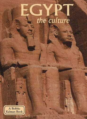 Egypt, the Culture - Lands, Peoples & Cultures (Paperback)