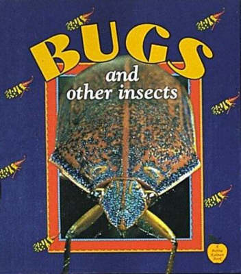 Bugs and Other Insects - Crabapples S. (Paperback)