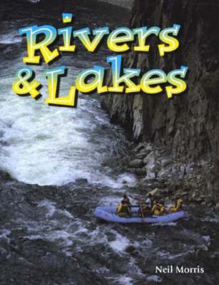Rivers and Lakes - Wonders of Our World S. (Paperback)