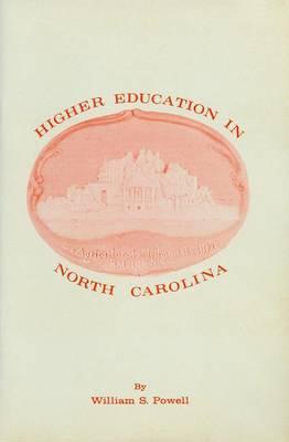 Higher Education in North Carolina (Paperback)