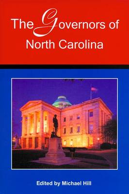 The Governors of North Carolina (Paperback)
