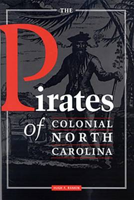 The Pirates of Colonial North Carolina (Paperback)