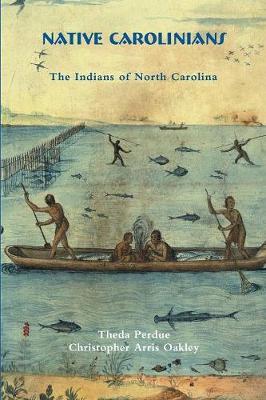 Native Carolinians: The Indians of North Carolina (Paperback)