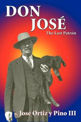 Don Jose': The Last Patron - Solar Projects for Children (Paperback)