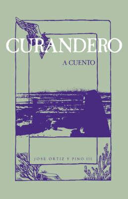 Curandero, a Cuento (Paperback)