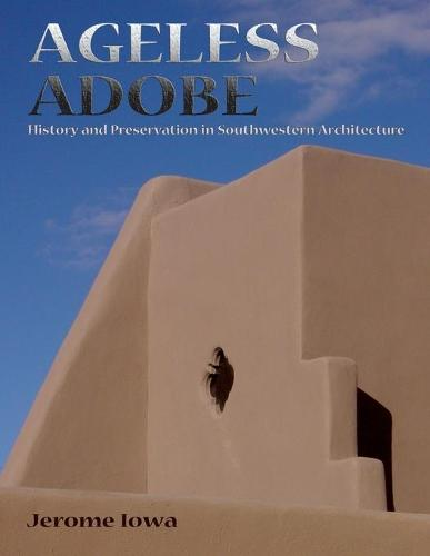 Ageless Adobe (Paperback)