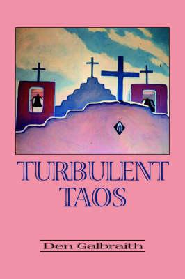 Turbulent Taos (Paperback)