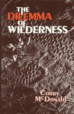 The Dilemma of Wilderness (Paperback)