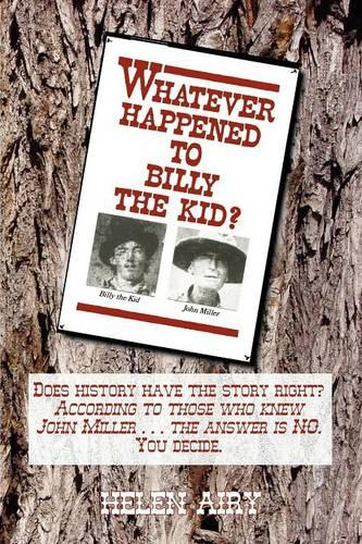 Whatever Happened to Billy the Kid (Paperback)