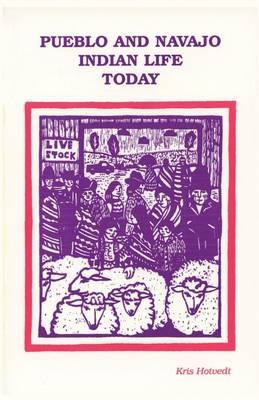 Pueblo and Navajo Indian Life Today (Paperback)
