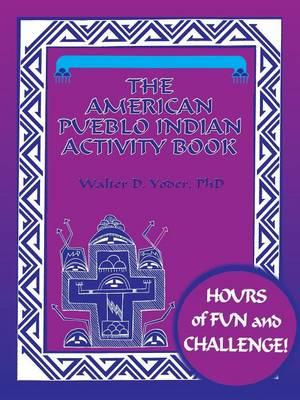 The American Pueblo Indian Activity Book (Paperback)
