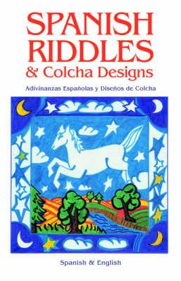 Spanish Riddles & Colcha Designs (Paperback)