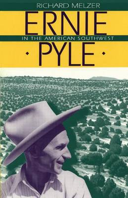 Ernie Pyle in the American Southwest (Paperback)