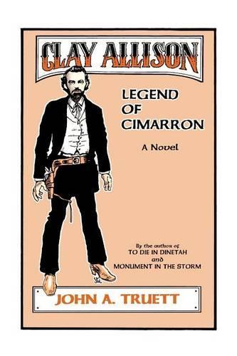 Clay Allison: Legend of Cimarron (Paperback)