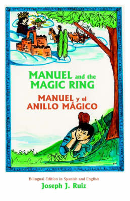 Manuel and the Magic Ring (Paperback)