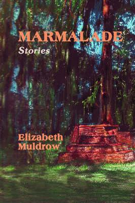 Marmalade (Hardback)