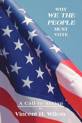 Why We the People Must Vote (Paperback)
