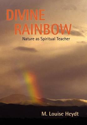 Divine Rainbow (Hardback)