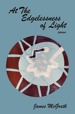 At the Edgelessness of Light (Paperback)