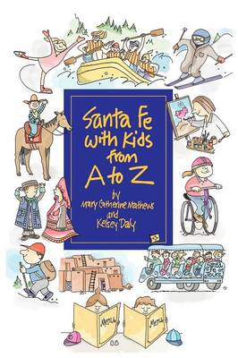 Santa Fe with Kids from A to Z (Paperback)