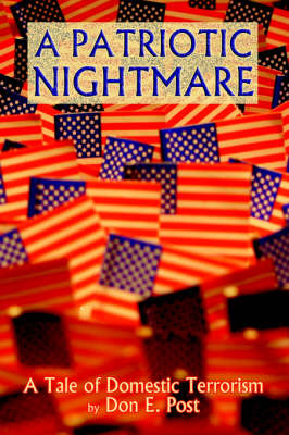 A Patriotic Nightmare (Hardback)