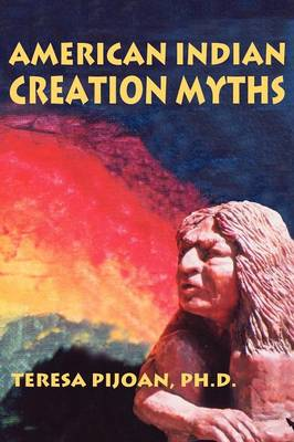 American Indian Creation Myths (Paperback)