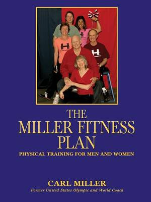 The Miller Fitness Plan (Paperback)