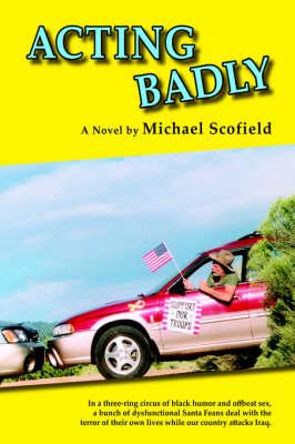 Acting Badly (Hardback)