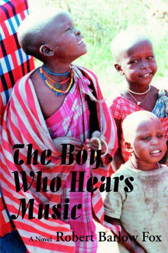 The Boy Who Hears Music (Paperback)