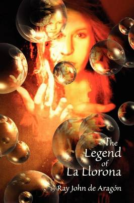 The Legend of La Llorona (Paperback)