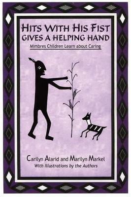Hits with His Fist Gives a Helping Hand (Paperback)