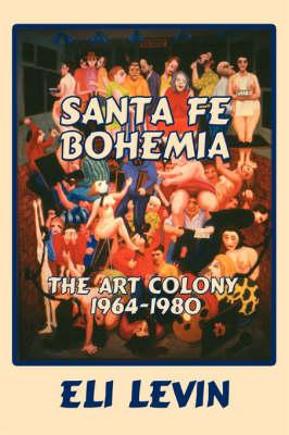Santa Fe Bohemia (Softcover) (Paperback)