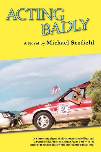 Acting Badly (Softcover) (Paperback)