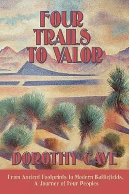 Four Trails to Valor (Paperback)