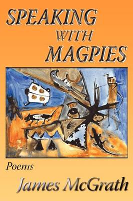 Speaking with Magpies (Paperback)