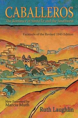 Caballeros - Southwest Heritage (Paperback)
