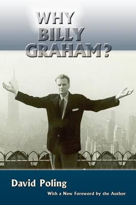 Why Billy Graham? (Softcover) (Paperback)