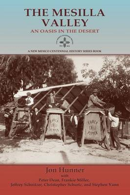 The Mesilla Valley - New Mexico Centennial History Series Book (Paperback)