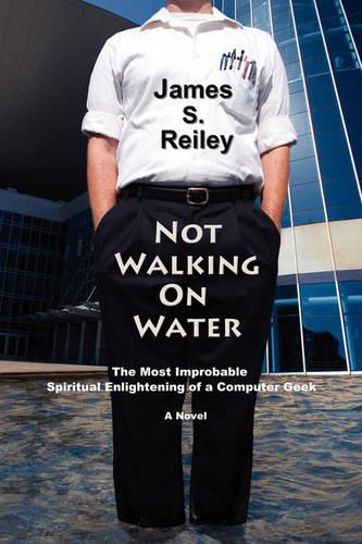 Not Walking on Water (Paperback)