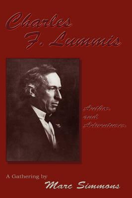 Charles F. Lummis (Softcover) (Paperback)