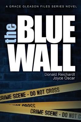 The Blue Wall - Grace Gleason Files (Paperback)