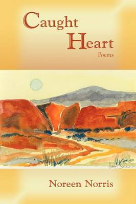 Caught Heart, Poems (Paperback)