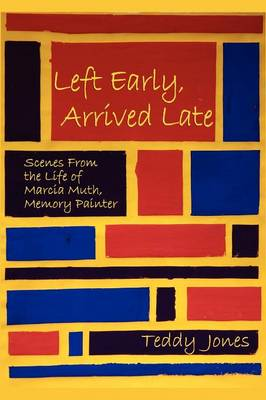Left Early, Arrived Late (Paperback)