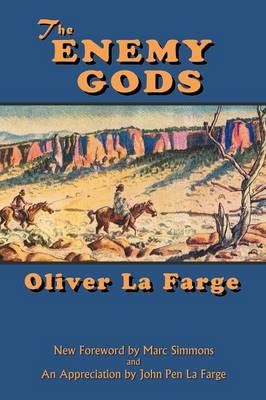 The Enemy Gods - Southwest Heritage (Paperback)