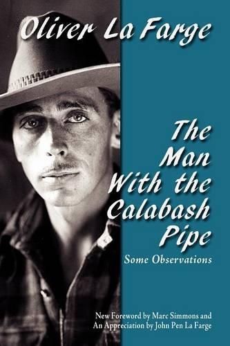The Man with the Calabash Pipe - Southwest Heritage (Paperback)