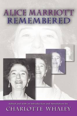 Alice Marriott Remembered (Paperback)
