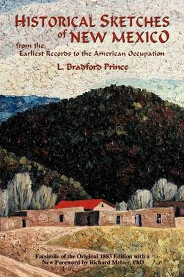 Historical Sketches of New Mexico (Paperback)