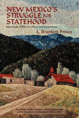 New Mexico's Struggle for Statehood - Southwest Heritage (Paperback)