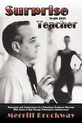 Surprise Was My Teacher (Paperback)